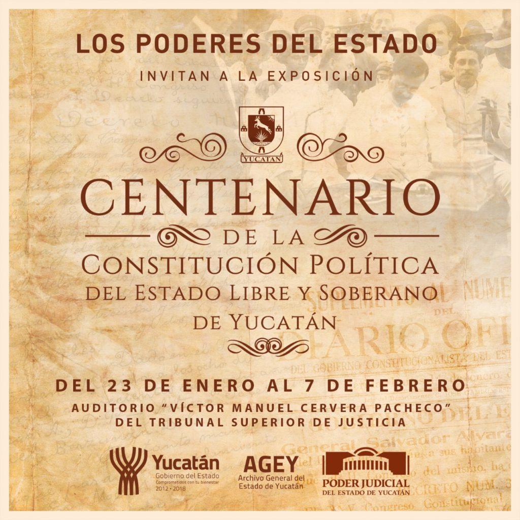 """Invitan a la exposición """"Centenario de la Constitución Política del Estado libre y soberano de Yucatán"""""""