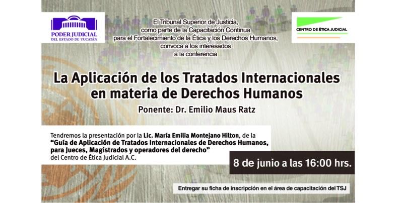 Ciclo de conferencias de alto nivel para fortalecer ética y derechos humanos en el Poder Judicial del Estado